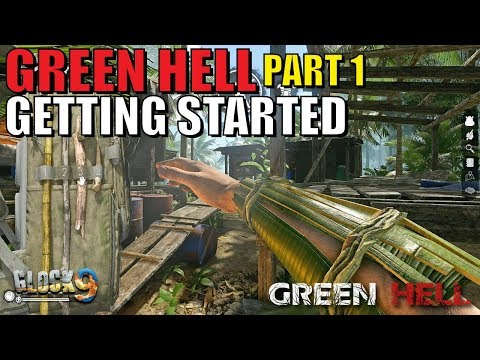 Green Hell - Survival Part 1 (Getting Started)