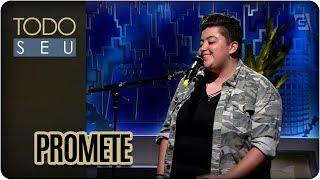 Promete | Ana Vilela - Todo Seu (16/02/18)