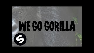 Will Sparks, Tyron Hapi & Luciana - Gorilla (Official Lyric Video)