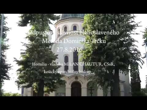 Odpustová slávnosť bl. Metoda Dominika Trčku