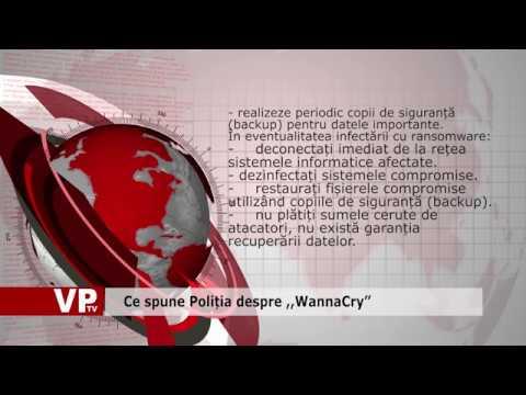 """Ce spune Poliția despre ,,WannaCry"""""""
