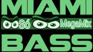 Miami Bass (((((2 Live Crew))))) só MegaMix (HD)