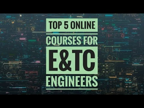 Top 5 Online Courses for E&TC Engineers - YouTube