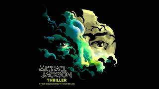 Michael Jackson - Thriller (Steve Aoki Midnight Hour Remix) (Audio Quality CDQ)