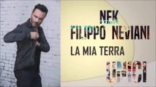 Nek - La mia terra - UNICI 2016 (TESTO)