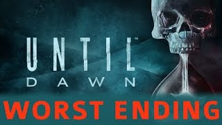 Until Dawn - Worst / Bad Ending - Everyone Dies (This Is THE End Trophy)