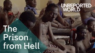 Haitis Prison From Hell | Unreported World