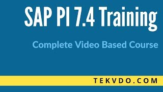 SAP PI Training - Complete video based course - SAP PI(Process Integration) Training