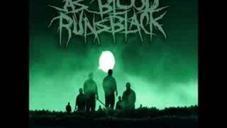 As Blood Runs Black - My fears Have Become Phobias(Lyrics)