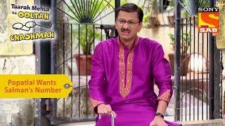 Your Favorite Character | Popatlal Wants Salman Khan