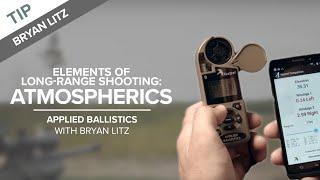 Elements of Long-Range Shooting: Atmospherics and Ballistics Calculators | Applied Ballistics