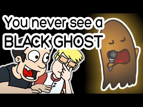 You Never See A Black Ghost