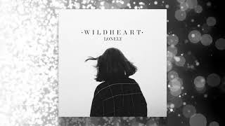 Lonely —  Wildheart