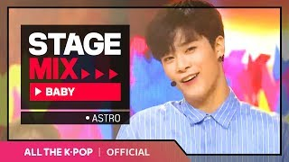 [Stage Mix] 아스트로 - BABY (ASTRO - BABY)