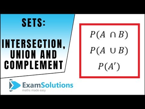 Sets - Intersection, Union and Complement : ExamSolutions Maths ...