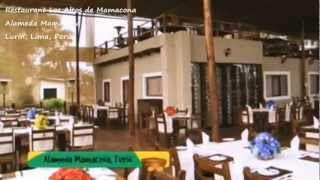 preview picture of video 'Restaurant Los Altos de Mamacona - Lurín, Lima, Perú'