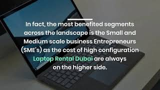 Which Laptops for Rent Serves the Inherent Purpose in Dubai?