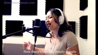 "Diane covers ""Two less lonely people in the world"" (OST) from ""Kita Kita"" movie."