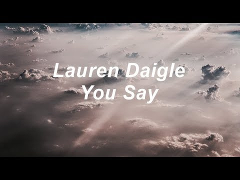 Lauren Daigle - You Say (Subtitulada En Español) Mp3