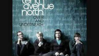 Tenth Avenue North - Times with lyrics