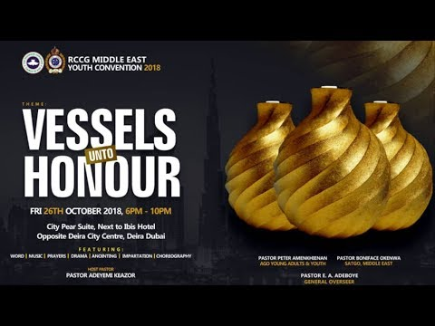 RCCG Middle East Region 2018 YOUTH CONVENTION