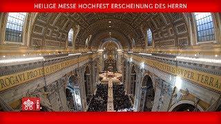 Papst  Franziskus Heilige Messe zum Hochfest der Erscheinung des Herrn 2019-01-06