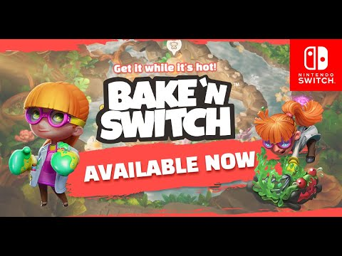 Bake 'n Switch Available Now Trailer