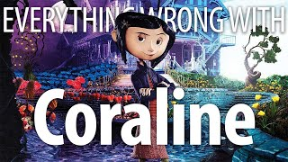Everything Wrong With Coraline In 15 Minutes Or Less by Cinema Sins