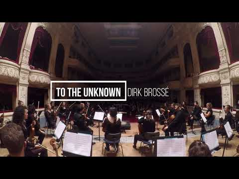 To the Unknown > Dirk Brossé
