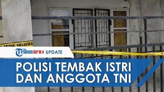 Diduga Cemburu, Polisi Tembak Istri dan Anggota TNI Jeneponto saat Sedang Berduaan di Rumahnya
