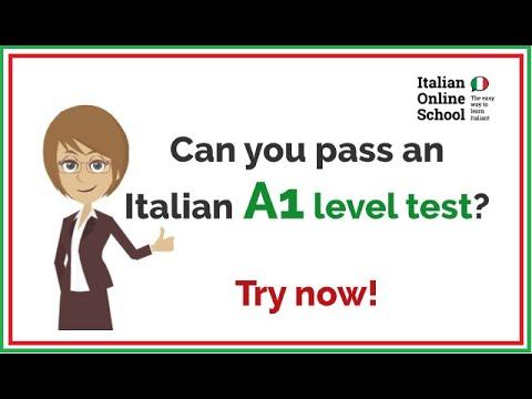 ¿Puedes aprobar una prueba de nivel A1 de italiano? ¡Probar ahora!