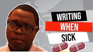 Writing when you're sick