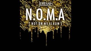 Jeremih - Can't Go No Mo Ft. Juicy J [N.O.M.A] 2014