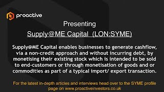 supply-me-capital-lon-syme-presenting-at-the-proactive-one2one-virtual-forum-september-2021