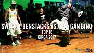 Swift & Benstacks vs. Zoo Gambino | Top 16 | Circa 2017 - Pro Breaking Tour | #SXSTV
