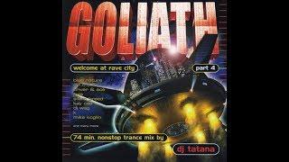 DJ Tatana   GOLIATH 4: Welcome At Rave City
