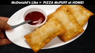 Pizza McPuff - Mcdonalds Style Pizza Puff Recipe at Home - Crispy CookingShooking