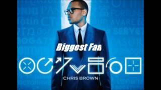 Chris Brown - Biggest Fan