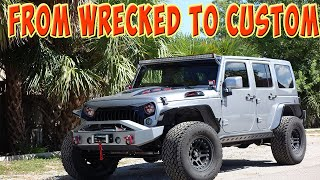 Wrecked Jeep Wrangler completely Rebuilt! It's a Custom Jeep Now!
