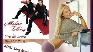 Modern Talking    Bells Of Paris MTRF Long Eurodisco Mix  Clip GREGORY 2017