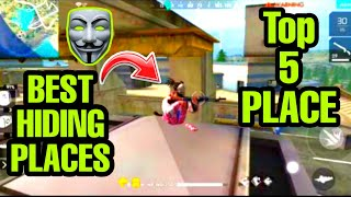 TOP 5 BEST HIDING PLACES YOU NEVER SEEN | GARENA FREE FIRE
