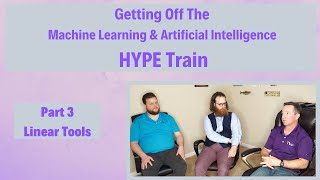 ML and AI Hype Train - Part 3