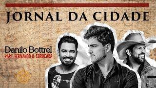 DaniloBottrel lança música em parceria com Fernando & Sorocaba