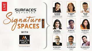 LIVE | EPISODE 2 of SURFACES REPORTER, SIGNATURE SPACES | SR SIGNATURE SPACES with Amulya Mica