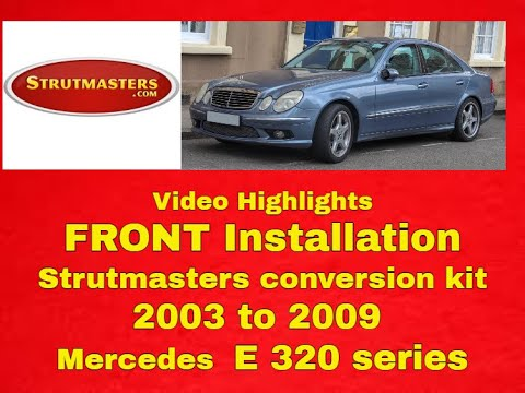 Instructions For Front Air Strut Conversion For A Mercedes E320
