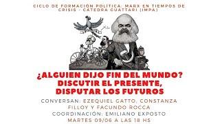 """VIDEO Marx en tiempos de crisis : ¿Alguien dijo """"Fin del mundo""""?"""