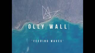 Olly Wall - Feeding Waves [Chill/Tropical House]