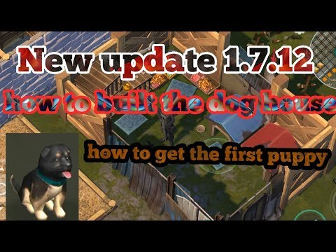 Last Day On Earth Survival 1.7.12 The New Update Is Out First View And Built The Puppy House