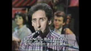 Franco Battiato in E ti vengo a cercare. Live con Orchestra diretta da Giusto Pio