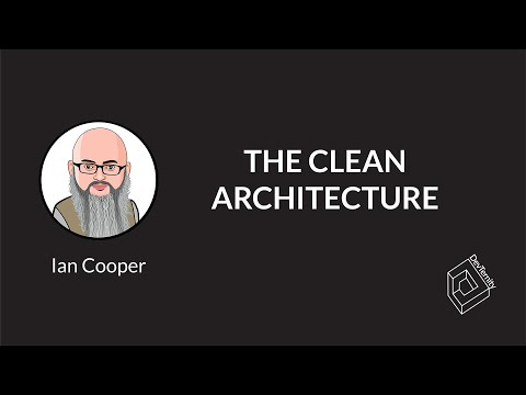 DevTernity 2019: Ian Cooper – The Clean Architecture